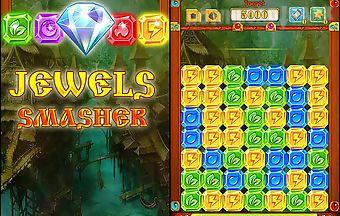 Jewels smasher