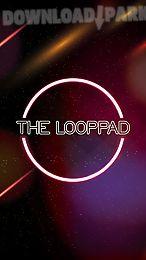 the looppad