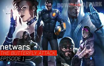 Netwars: the butterfly attack