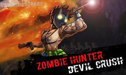zombie hunter: devil crush