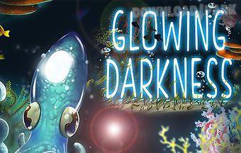 Glowing darkness