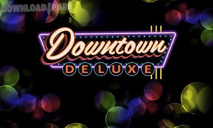 downtown deluxe slots