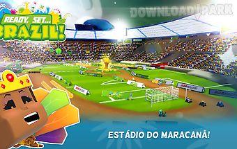 Ready set brazil