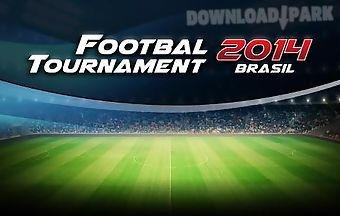 Football tournament 2014 brasil
