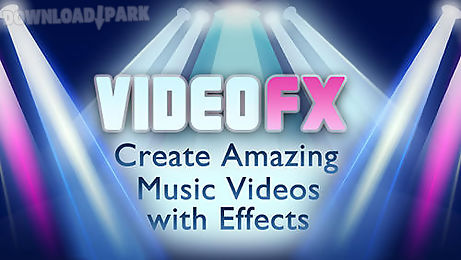 video fx music video maker
