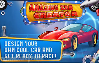 Amazing car creator kids game
