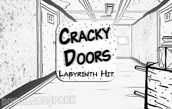 Cracky doors: labyrinth hit