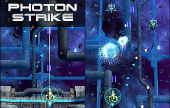Photon strike