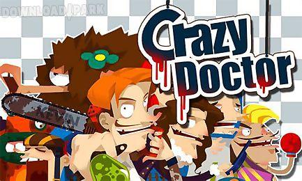 crazy doctor