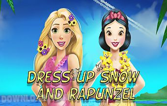 Dress up rapunzel and snow to su..