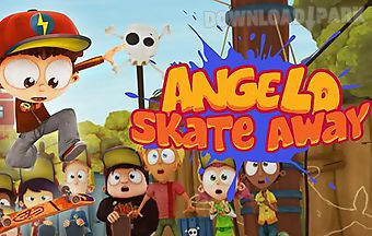 Angelo: skate away