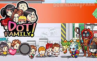 Dot family! heroes