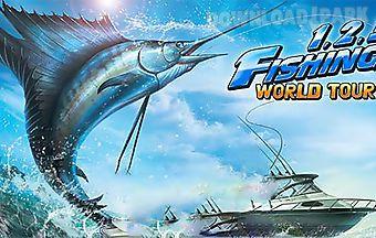 Fishing hero. 1, 2, 3 fishing: w..