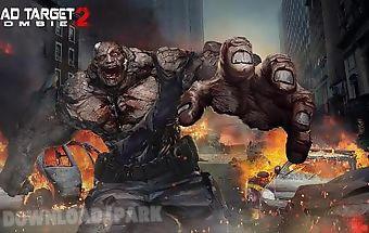 Dead target: zombie 2