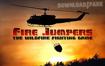 Fire jumpers: the wildfire fight..