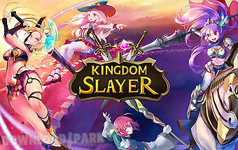 Kingdom slayer
