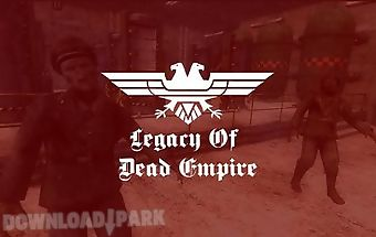 Legacy of dead empire