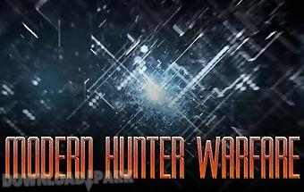 Modern hunter warfare