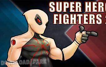 Super hero fighters 2