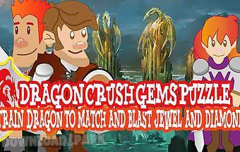Dragon crush gems puzzle mania b..