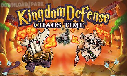 kingdom defense: chaos time