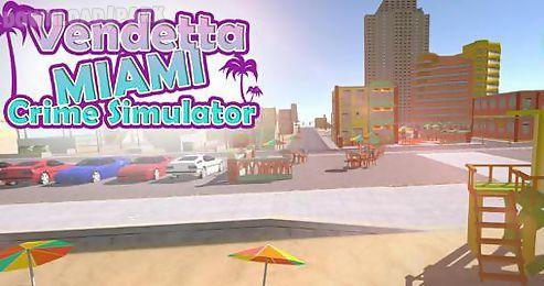 vendetta miami: crime simulator