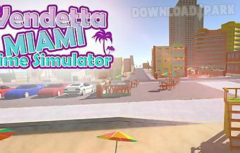 Vendetta miami: crime simulator