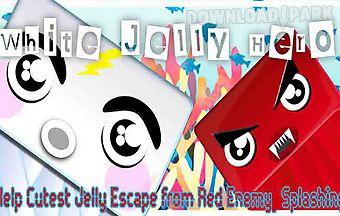 White jelly hero help cutest esc..