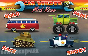Car builder 2 mad race