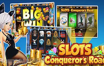 Slots conqueror's road fre..