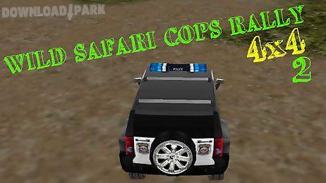wild safari cops rally 4x4 - 2. police crazy adventures - 2