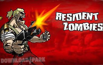 Resident zombies