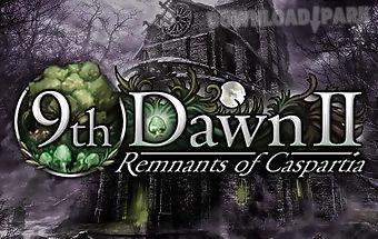 9th dawn 2: remnants of casparti..