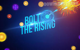 Bolt: the rising