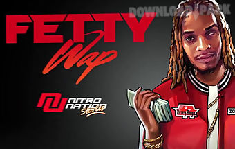 Fetty wap: nitro nation stories