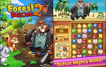Forest rescue 2: friends united