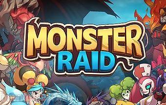 Monster raid