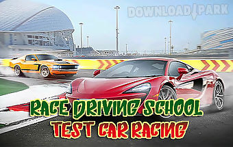 Race driving school: test car ra..