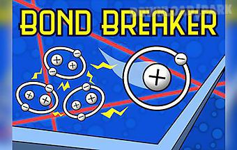 Bond breaker 2.0