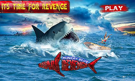 hungry blue shark revenge