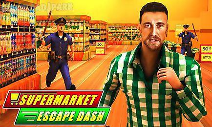 supermarket escape dash