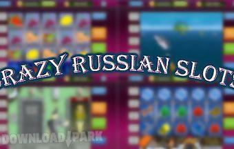Crazy russian slots
