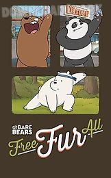 free fur all: we bare bears