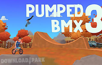Pumped bmx 3