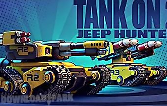 Tank on 2: jeep hunter