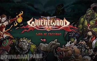 Wherewood: war of factions
