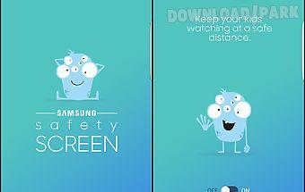 Samsung safety screen
