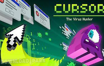 Cursor: the virus hunter