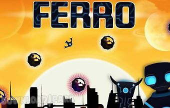 Ferro: robot on the run