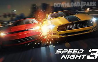 Speed night 3